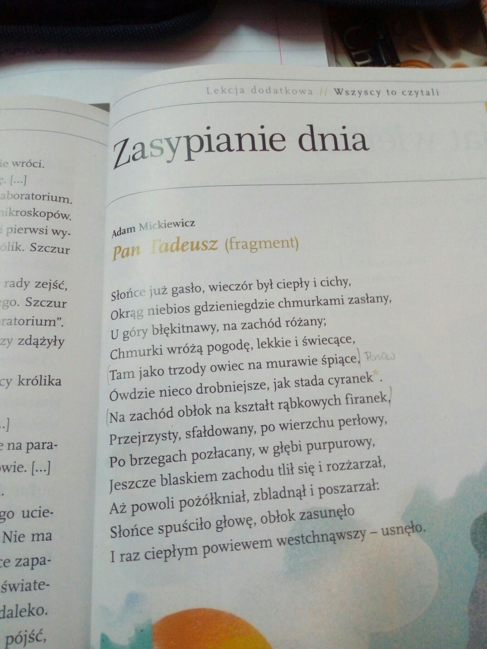 Wypisz Z Fragmentu Wiersza Pan Tadeusz Zasypianie Dnia