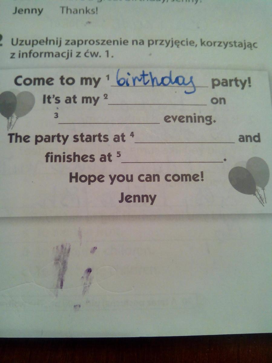 Pomóżcie To Uzupełnić Ma To Być Zaproszenie Na Urodziny To Drugie
