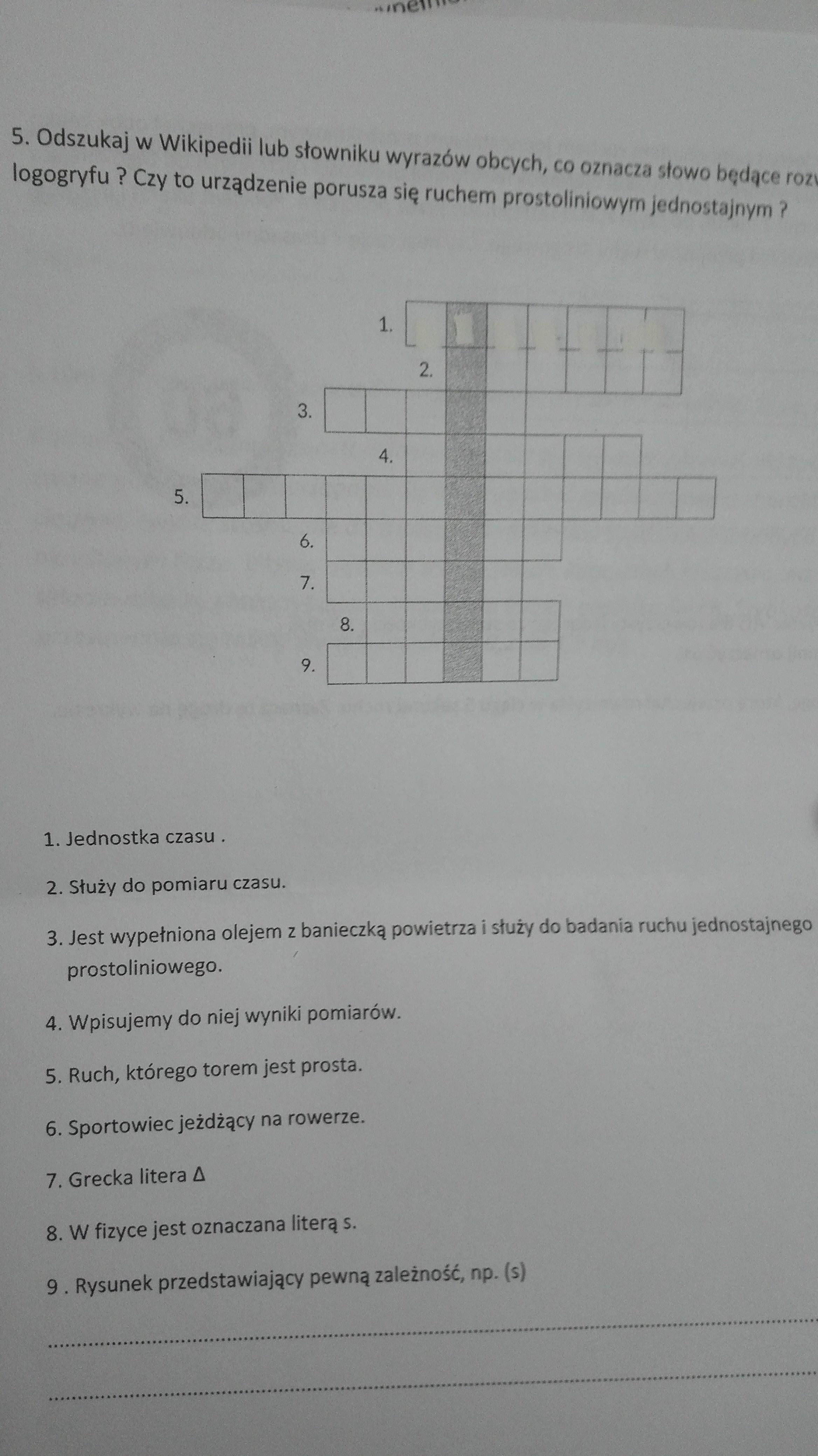 Mam Krzyżówkę Do Rozwiązania A Oto Pytania 1 Jednostka Czasu 7