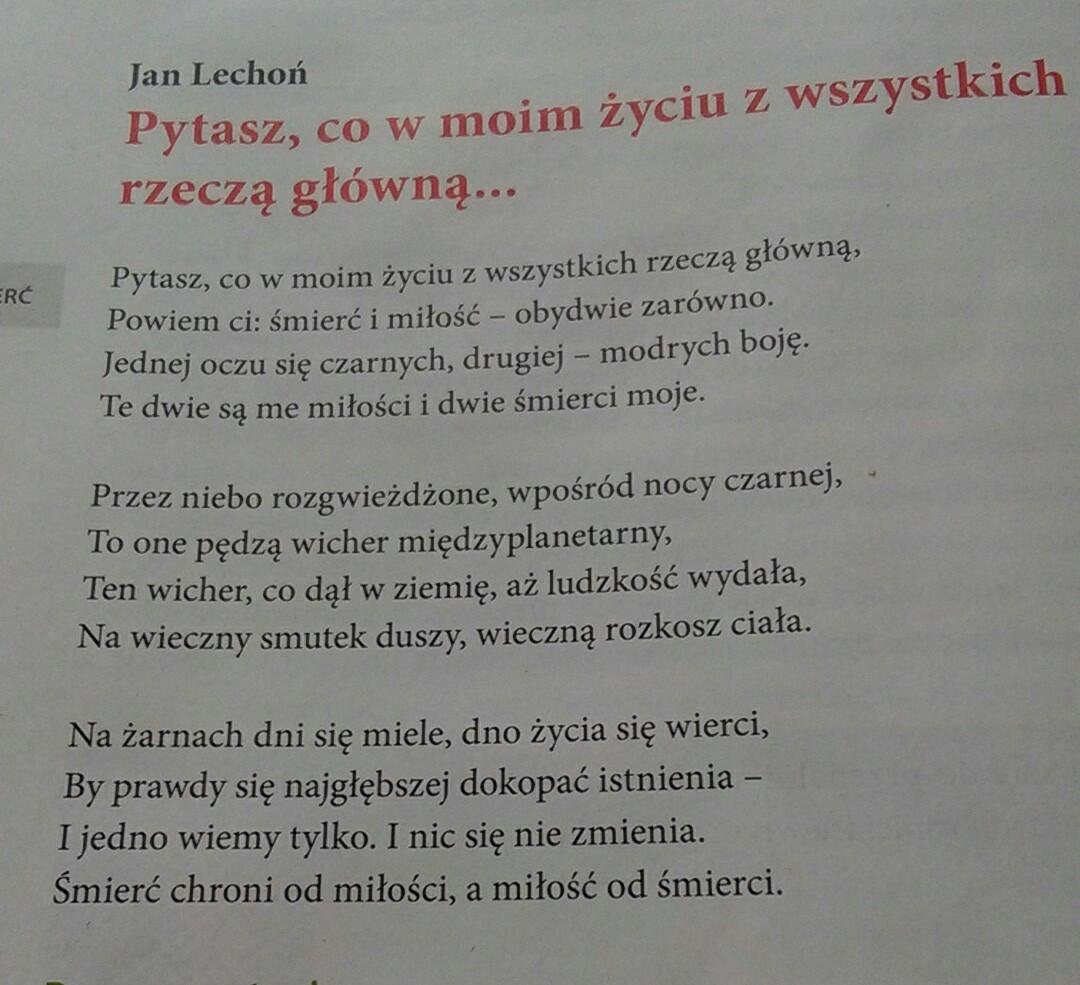 Opisz Budowe Wiersza Jana Lechonia Pt Pytasz Co W Moim Zyciu Rzecza