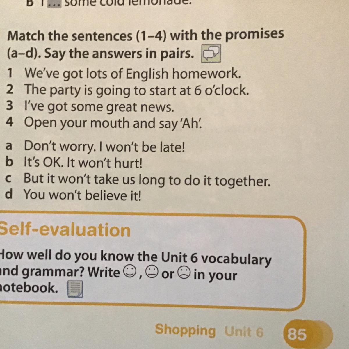5 Match the sentences (1-4) with the promises (a-d). Say